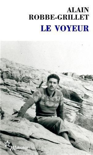 Alain-Robbe Grillet, Le Voyeur (1955), Éditions de Minuit, 294 p.