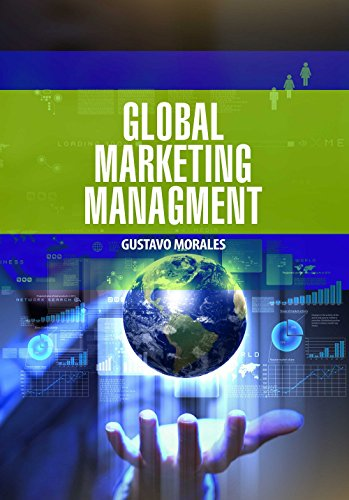 Global Marketing Management by Gustavo Morales