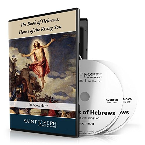 The Book of Hebrews: House of the Rising Son by St Joseph Communications