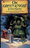 The Green Knight, Vera Chapman, 0380017040