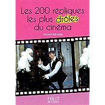 Petit livre de - 200 répliques les plus drôles du cinéma (LE PETIT LIVRE)