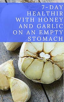 Healthy Honey Garlic Empty Stomach ebook product image