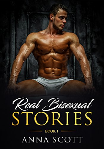Real Bisexual Stories: 10 Real Stories From Real People (Book)