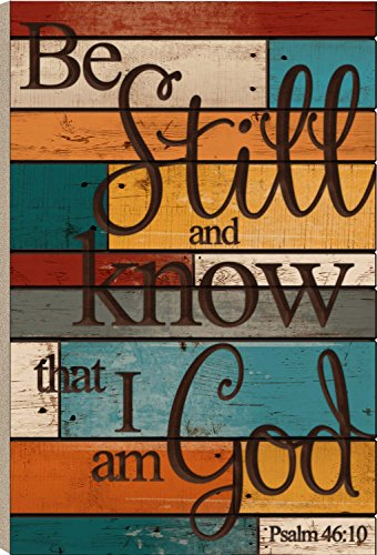 Be Still and Know that I am God Colorful Panels 36 x 24 Wood Barn Board Wall Art Sign Plaque by P Graham Dunn