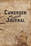 Cameroon Travel Journal: 6x9 Travel Notebook with prompts and Checklists perfect gift for your Trip to Cameroon for every Traveler