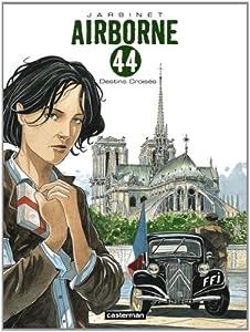 "Afficher ""Airborne 44 n° 4<br /> Destins croisés"""