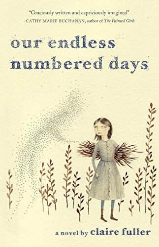 Our Endless Numbered Days: A Novel cover