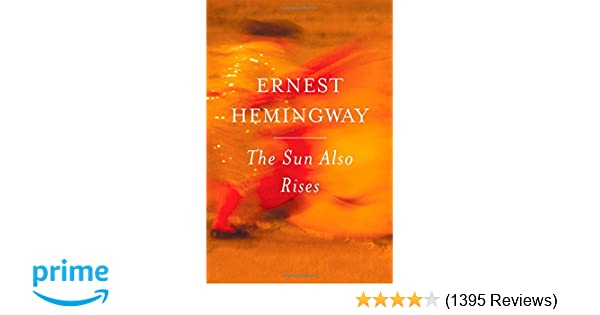 The sun also rises ernest hemingway 8601419272143 amazon books fandeluxe Gallery