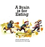 img - for A Brain Is for Eating book / textbook / text book