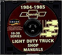 Fully illustrated 1984 1985 chevy 10 30 pickup truck repair shop fully illustrated 1984 1985 chevy 10 30 pickup truck repair shop service manual cd blazer suburban ton ton 1 ton chevy c k g p fandeluxe Images