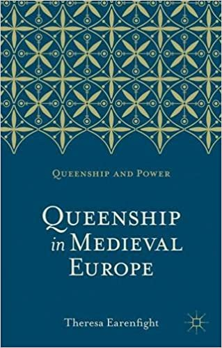Book Queenship in Medieval Europe (Queenship and Power) by Theresa Earenfight (2013-07-12)