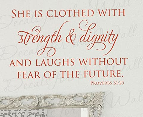 She is Clothed With Strength and Dignity Laughs Without Fear of The Future Proverbs 31:25 - Woman Girl Womanhood Strong Bible Religious God - Wall Quote Sticker Graphic - Vinyl Decal Art Decoration - Mural Lettering Decor (Strong Black Woman Murals)