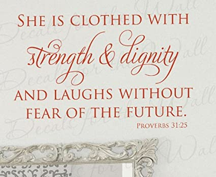 She Is Clothed with Strength and Dignity and She Laughs Without Fear of the Future (Proverbs 31:25): Notebook