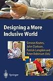Designing a More Inclusive World, , 1447110463