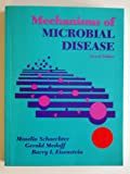 Mechanisms of Microbial Disease, Schaechter, Moselio and Medoff, Gerald, 068307606X