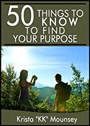 50 Things to Know About Finding Your Purpose: Find Your Place and Shine (English Edition)