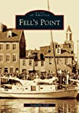Fell's Point, Jacqueline Greff, 073851845X