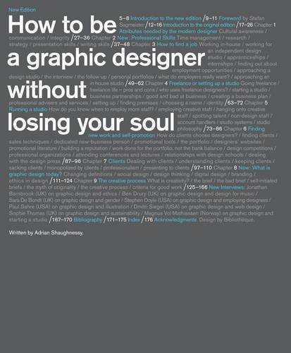 How to be a Graphic Designer, Without Losing Your Soul by Adrian Shaughnessy (2010-08-30) por Adrian Shaughnessy