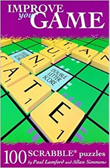 100 Scrabble Puzzles (Improve your game) by Paul Lamford (1999-07-19)