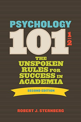 Amazon psychology 101 12 the unspoken rules for success in psychology 101 12 the unspoken rules for success in academia by sternberg fandeluxe Images