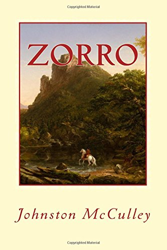 Download ZORRO, JOHNSTON McCULLEY: THE CURSE of CAPISTRANO ebook