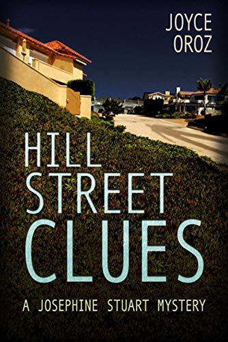 Hill Street Clues: A Josephine Stuart Mystery (Josephine Stuart Mystery Series Book 10)