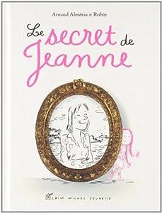 """Afficher """"Le secret de Jeanne"""""""