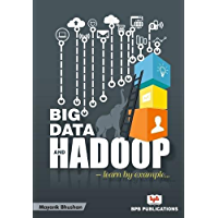 Big Data and Hadoop- Learn by example