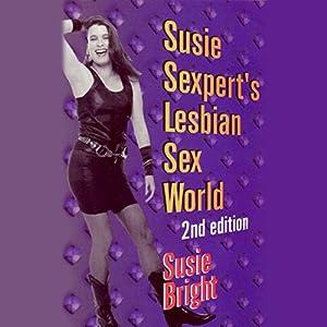 Susie Sexpert's Lesbian Sex World Audiobook
