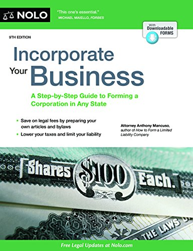 Book Cover: Incorporate Your Business: A Step-by-Step Guide to Forming a Corporation in Any State