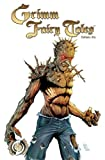 Grimm Fairy Tales Volume 6, Joe Brusha, 0982363044
