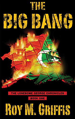 The Big Bang (Lonesome George Chronicles Book 1)