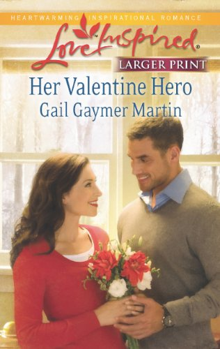 Her Valentine Hero (Love Inspired)