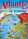 Atlante geografico Giunti per la scuola : l'orientamento e le carte geografiche, la Terra e i suoi ambienti, le regioni d'Italia, le regioni d'Europa, i continenti extraeuropei : per imparare esercizi e attività per imparare la geografia