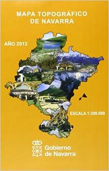 Mapa Topográfico De Navarra, E 1:200.000 por Dirección General De Obras Públicas (departamento De Fomento) epub
