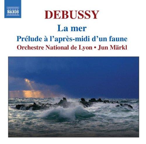 Debussy: La Mer; Prelude à l'Apr...