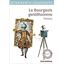 Le Bourgeois gentilhomme (GF Etonnants classiques) (French Edition)