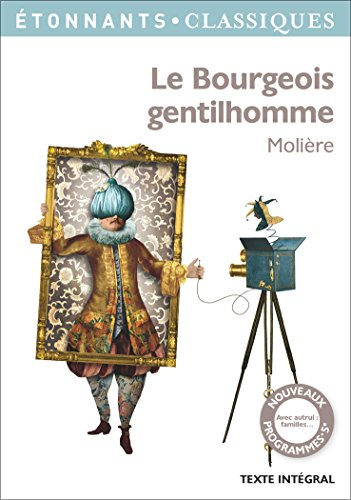 Le bourgeois gentilhomme. (French Edition)