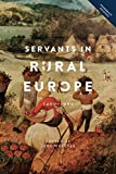 img - for Servants in Rural Europe 1400-1900 (People, Markets, Goods: Economies and Societies in History) book / textbook / text book