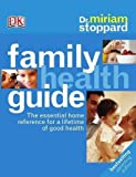 Dr Miriam Stoppard's Family Health Guide