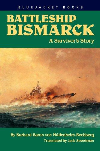 Battleship Bismarck: A Survivor's Story (Bluejacket Books)