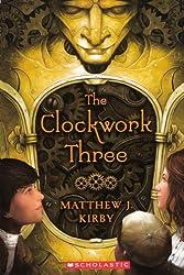 The Clockwork Three (Turtleback School & Library Binding Edition)