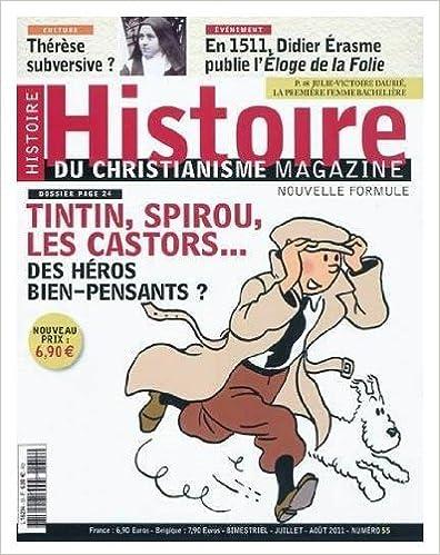 Book Histoire du Christianisme N55 - Tintin, Spirou, Les Castors... Des Héros Bien-Pensants?
