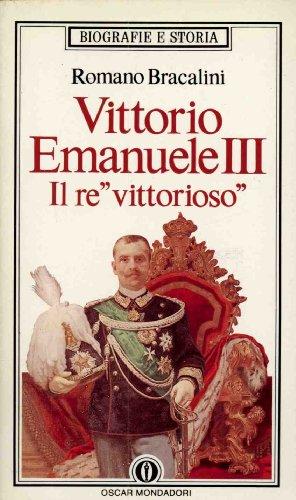 Vittorio Emanuele III: Il re