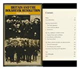 Britain and the Bolshevik Revolution 9780841905139