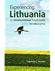 Experiencing Lithuania: 3rd Edition (2016)