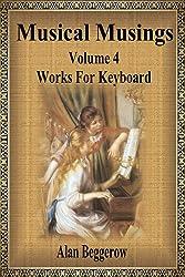 Musical Musings - Works For Keyboard