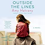 Outside the Lines: A Novel | Amy Hatvany