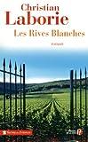"Afficher ""Les rives blanches"""