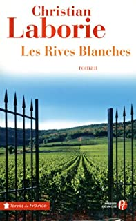 Les Rives Blanches, Laborie, Christian